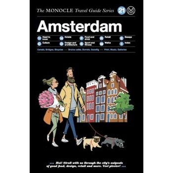 Amsterdam (The Monocle Travel Guide Series, nr. 21)