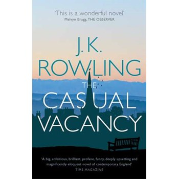 The Casual Vacancy (Waterstones Reading the 21st Century)