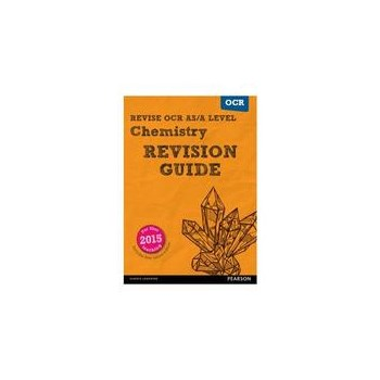 REVISE OCR AS/A Level Chemistry Revision Guide (with online, editura Pearson Schools