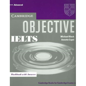 Objective IELTS Advanced Workbook with Answers (Objective)