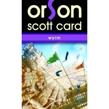 Wyrm - Orson Scott Card
