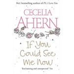IF YOU COULD SEE ME NOW AHERN CECELIA