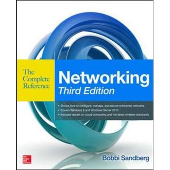 Networking The Complete Reference, Third Edition (The Complete Reference)