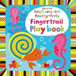 Babys very first touchy-feely Fingertrail Play book - Usborne book (0+)