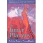 Inner Planets: Building Blocks of Personal Reality (Seminars in Psychological Astrology, nr. 4)