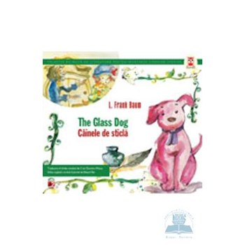 Cainele de sticla / The glass dog