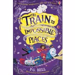 Train to Impossible Places, Paperback