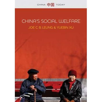 China′s Social Welfare: The Third Turning Point (China Today)