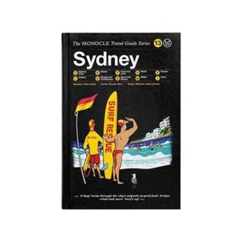 Sydney (The Monocle Travel Guide Series, nr. 13)