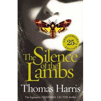 Harris, T: Silence Of The Lambs: 25th Anniversary Edition