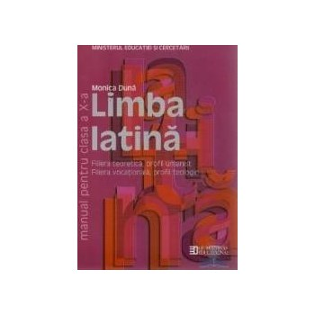 Manual latina clasa 10 Ed.2011 - Monica Duna 978-973-50-3084-1