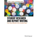 Student Research and Report Writing: From Topic Selection to the Complete Paper