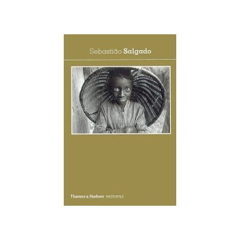 Sebastiao Salgado PHOTOFILE
