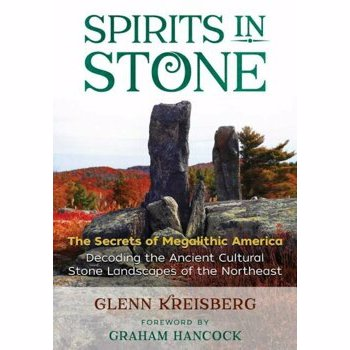 Spirits in Stone: The Secrets of Megalithic America, Paperback