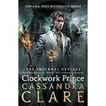 The Infernal Devices 2: Clockwork Prince (The Infernal Devices)