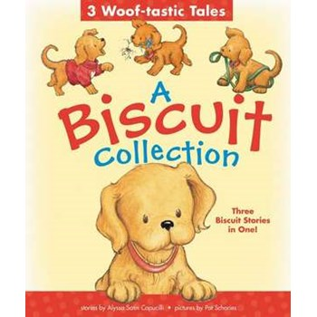 A Biscuit Collection: 3 Woof-tastic Tales: 3 Biscuit Stories in 1 Padded Board Book! (Biscuit)