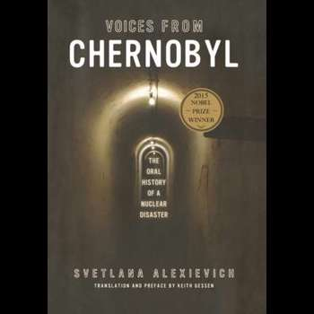 Voices from Chernobyl: The Oral History of a Nuclear Disaster (Cărți despre Cernobîl)