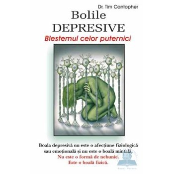Bolile depresive - Tim Cantopher 973-636-166-7
