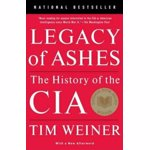 Legacy of Ashes: The History of the CIA, Paperback