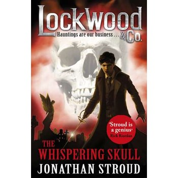 Lockwood & Co 02: the Whispering Skull (Lockwood & Co.)