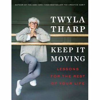 Keep It Moving: Lessons for the Rest of Your Life, Hardcover