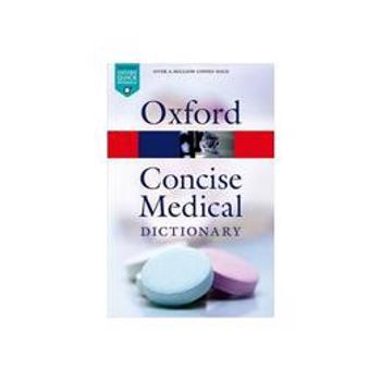 Concise Medical Dictionary, editura Oxford University Press