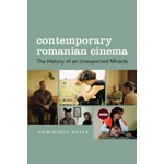 Contemporary Romanian Cinema – The History of an Unexpected Miracle