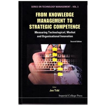 From knowledge management to strategic competence - Joe Tidd