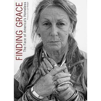 Finding Grace: The Face of America's Homeless