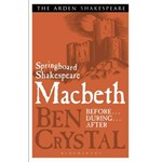 Springboard Shakespeare: Macbeth (The Arden Shakespeare)