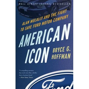 American Icon: Alan Mulally and the Fight to Save Ford Motor Company, Paperback