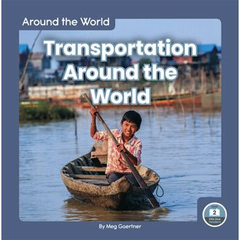 Transportation Around the World, Paperback
