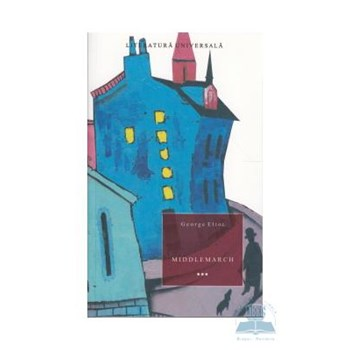 Middlemarch vol. 3 - George Eliot 973-724-276-1