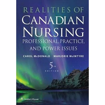 Realities of Canadian Nursing: Professional, Practice, and Power Issues, Paperback