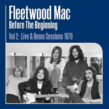 Before the Beginning Vol 2: Live & Demo Sessions 1970 - Vinyl