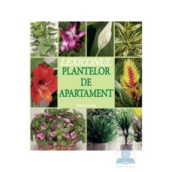 Lexiconul plantelor de apartament 973-714-400-1