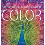 The Photographer's Master Guide to Color: The Theory and Practice of Fine-Art Landscape Photography