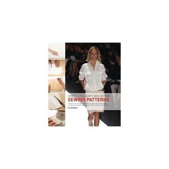How to Use, Adapt and Design Sewing Patterns, editura The Herbert Press