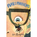 Max and the Millions