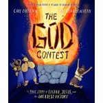 The God Contest: The True Story of Elijah, Jesus, and the Greatest Victory, Hardcover - Carl Laferton