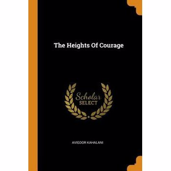 The Heights of Courage, Paperback
