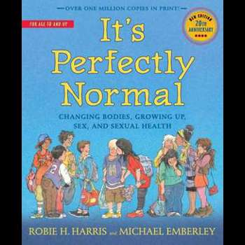 It's Perfectly Normal: Changing Bodies, Growing Up, Sex, and Sexual Health (Family Library (Paperback))