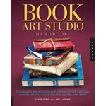 Book Art Studio Handbook: Techniques and Methods for Binding Books, Creating Albums, Making Boxes and Enclosures, and More (Studio Handbook)