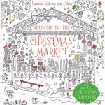Fold-out and Colour: Welcome to the Christmas Market - Carte Usborne (4+)
