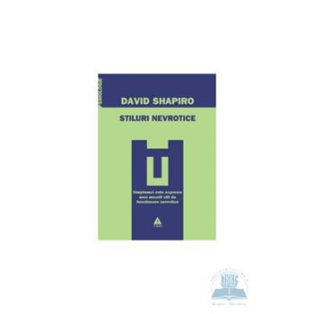 Stiluri nevrotice - David Shapiro