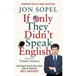 If Only They Didn't Speak English (BBC Books)