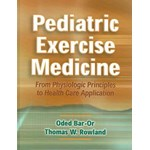 Pediatric Exercise Medicine: From Physiologic Principles to Health Care Application