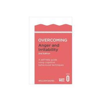 Overcoming Anger and Irritability, editura Constable & Robinson