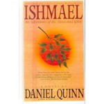 Ishmael: An Adventure of the Mind and Spirit