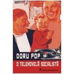 O telenovela socialista - Doru Pop